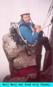 Neil Main another incredible character who was killed with Mark Cheeky Sinclair on Lochnagar.