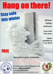 This weeks Mountain Safety Lecture at the Mountain Cafe Aviemore - Wed 18 Feb bat 2000 hours if you want a meal book early