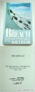 The  Breach - Pick your companions carefully.