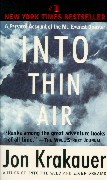 into thin air by jon krakauer tragedy and the tragic hero I admit to a fascination with the tragic 1996 season on mt everest i loved in thin air by krakauer, and this is another angle on the happenings from a survivor, and true hero, on the mountain that day.
