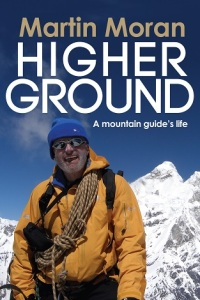 Martin Moran book Higher Ground