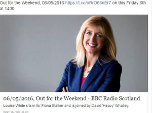 I am on the radio Friday 6 June radio Scotland at 1400 Out for the weekend.