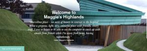 Maggies Highland Centre