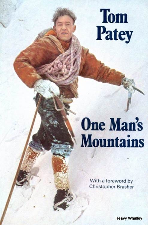 Tom Patey – One man's mountains a few tales from a must read
